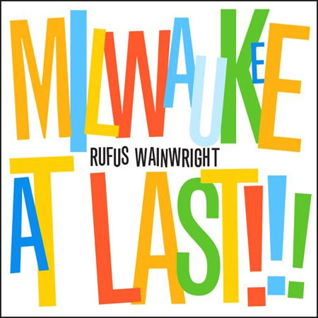 rufus-wainwright-milwaukee-at-last-audio-cd.jpeg
