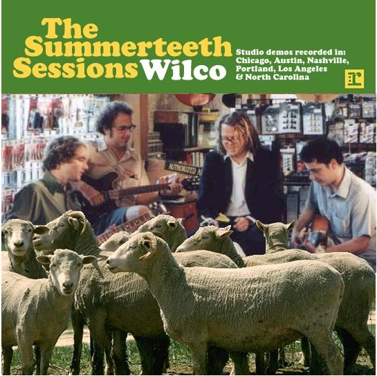 Wilco The Summerteeth Sessions